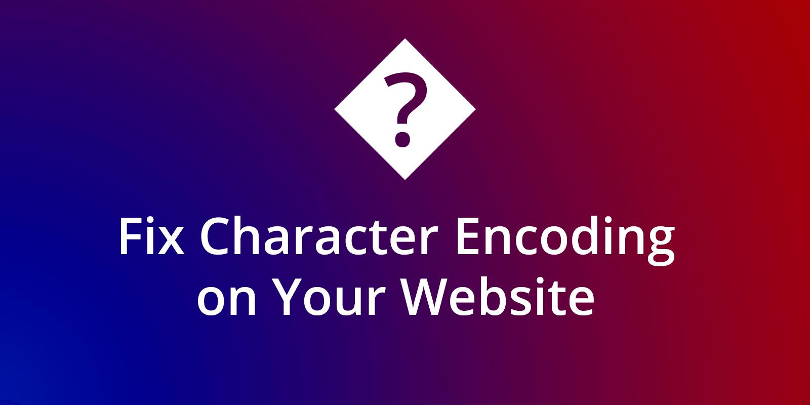 Fix character encoding header